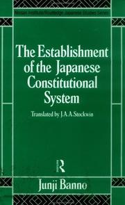 Cover of: The establishment of the Japanese constitutional system