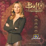Cover of: Buffy the Vampire Slayer 2002 Calendar |