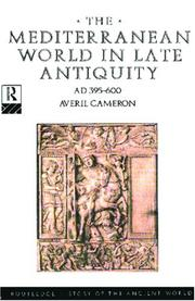 Cover of: The Mediterranean world in late antiquity, AD 395-600