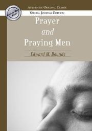 Cover of: Prayer and Praying Men (Authentic Original Classic)