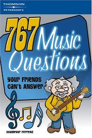 Cover of: 767 QuestionsFriendsCan't AnswerMusic 1e (What Do You Know?)