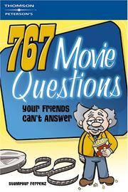 Cover of: 767 QuestionsFriendsCan't AnswerMovie 1e (What Do You Know?)