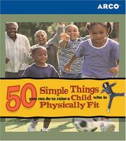 Cover of: 50 Simple Things: Child Physicl Fit 2e (50 Simple Things)