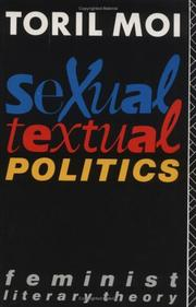 Sexual/textual politics by Toril Moi