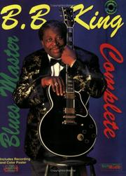 Cover of: Blues Master Complete (with CD) | B. B. King