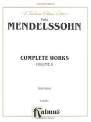 Cover of: Mendelssohn Complete Works, Volume II""
