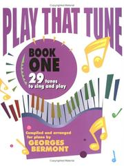 Cover of: Play That Tune / Book 1 | Georges Bermont