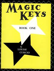 Cover of: Magic Keys / Book 1 | Louise Curcio