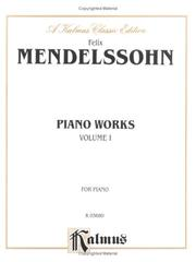 Cover of: Mendelssohn Complete Works, Volume I""