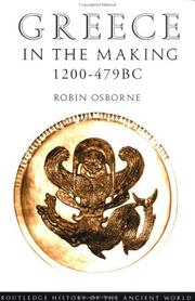 Cover of: Greece in the making, 1200-479 BC