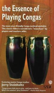 Cover of: The Essence of Playing Congas | Jerry Steinholtz