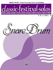 Cover of: Classic Festival Solos Snare Drum, Piano Acc. (Classic Festival Solos) | Alfred Publishing