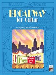 Cover of: Broadway for Guitar (The Guitar Songs Series)