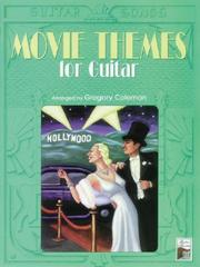 Cover of: Movie Themes for Guitar (Guitar Songs Series) | Gregory Coleman