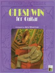 Cover of: Gershwin for Guitar (The Guitar Songs Series)