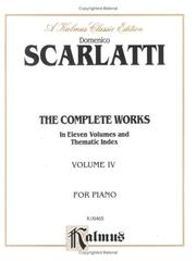 Cover of: Complete Works of Scarlatti, Volume IV""