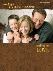 Cover of: The Wilkinsons Nothing but Love |