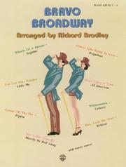 Cover of: Bravo Broadway | Richard Bradley