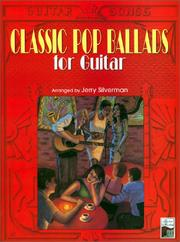 Cover of: Classic Pop Ballads for Guitar (Guitar Songs)
