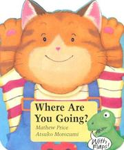 Cover of: Where Are You Going?: With Flaps (Tommy Board Book Series)
