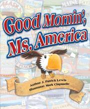 Cover of: Good Mornin' Ms. America: the U.S.A. in verse