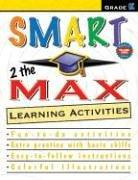 Cover of: Smart 2 the Max Learning Activities, Kindergarten (Smart 2 the Max) | School Specialty Publishing