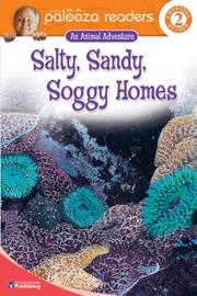 Cover of: Salty, Sandy, Soggy Homes, Level 2 (Lithgow Palooza Readers)