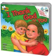 Cover of: I Thank God for You (Read & Sing Along Board) | Kim Mitzo Thompson