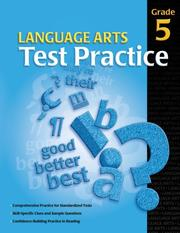 Cover of: Language Arts Test Practice Student Edition, Consumable Grade 5 | School Specialty Publishing