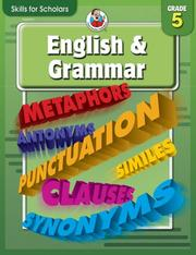 Cover of: Skills for Scholars English & Grammar, Grade 5 (Skills for Scholars) | School Specialty Publishing