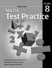 Cover of: Math Test Practice Teacher Guide Consumable, Grade 8 | School Specialty Publishing
