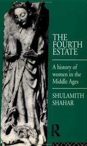 Cover of: The Fourth Estate; A History of Women in the Middle Ages