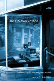 Cover of: The Co-Workplace | Laura C. Johnson