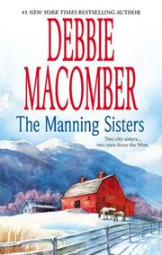Cover of: The Manning sisters: The Cowboy's Lady\The Sheriff Takes A Wife