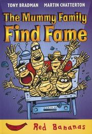 Cover of: The Mummy Family Find Fame (Bananas) | Martin Chatterton