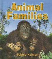 Cover of: Animal Families (Introducing Living Things)