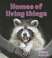 Cover of: Homes of Living Things (Introducing Living Things)