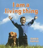 Cover of: I Am a Living Thing (Introducing Living Things)