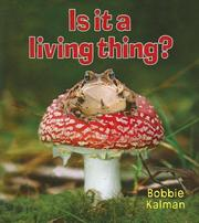 Cover of: Is It a Living Thing? (Introducing Living Things)