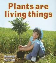 Cover of: Plants Are Living Things (Introducing Living Things)