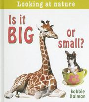 Cover of: Is It Big or Small? (Looking at Nature)