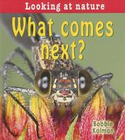 Cover of: What Comes Next? (Looking at Nature)