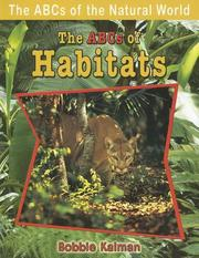 Cover of: The ABCs of Habitats (The Abcs of the Natural World)
