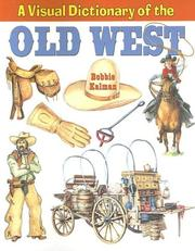 Cover of: A Visual Dictionary of the Old West (Crabtree Visual Dictionaries)