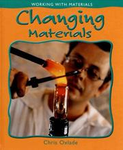 Cover of: Changing Materials (Working With Materials)