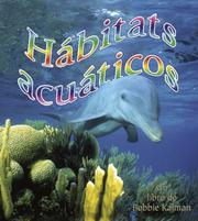 Cover of: Habitats Acuaticos/ Water Habitats (Introduccion a Los Habitats/ Introduction to Habitats)