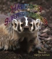 Cover of: Habitats Subterraneos/ Undergrund Habitats (Introduccion a Los Habitats/ Introduction to Habitats)