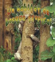 Cover of: Un Habitat De Bosque Tropical/ A Rainforest Habitat (Introduccion a Los Habitats/ Introduction to Habitats)