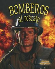 Cover of: Bomberos Al Rescate/firefighters to the Rescue (Mi Comunidad Y Quienes Contribuyen a Ella)