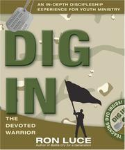 Cover of: Dig In: | Ron Luce